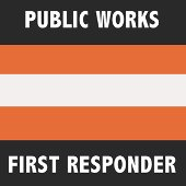 Public Works First Res ponder Campaign Logo