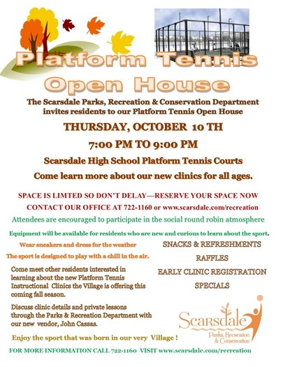 PLATFORM TENNIS OPEN HOUSE 10/10 FROM 7:00 P.M. TO 9:00 P.M.