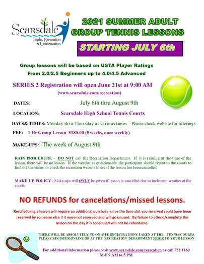 2021 Summer Group Tennis Lesson Registration Opens Monday 6-21 at 9 AM