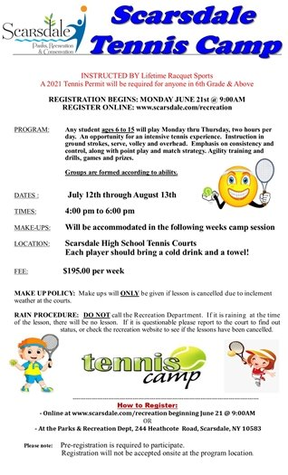 2021 Summer Tennis Camp Registration Opens Monday 6-21 at 9 AM